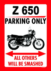 Z 650 PARKING ONLY sign